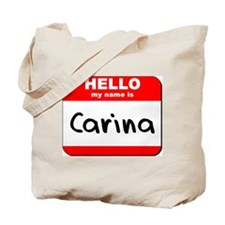 Hello my name is Carina Tote Bag