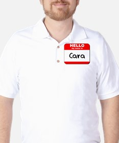 Hello my name is Cara Golf Shirt