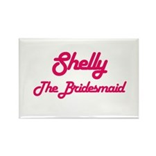 Shelly - The Bridesmaid Rectangle Magnet