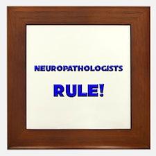 Neuropathologists Rule! Framed Tile