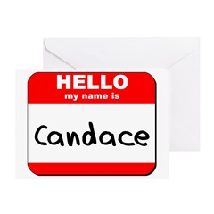 Hello my name is Candace Greeting Card