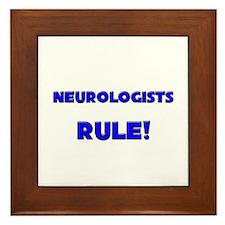 Neurologists Rule! Framed Tile
