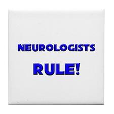 Neurologists Rule! Tile Coaster