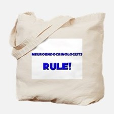 Neuroendocrinologists Rule! Tote Bag