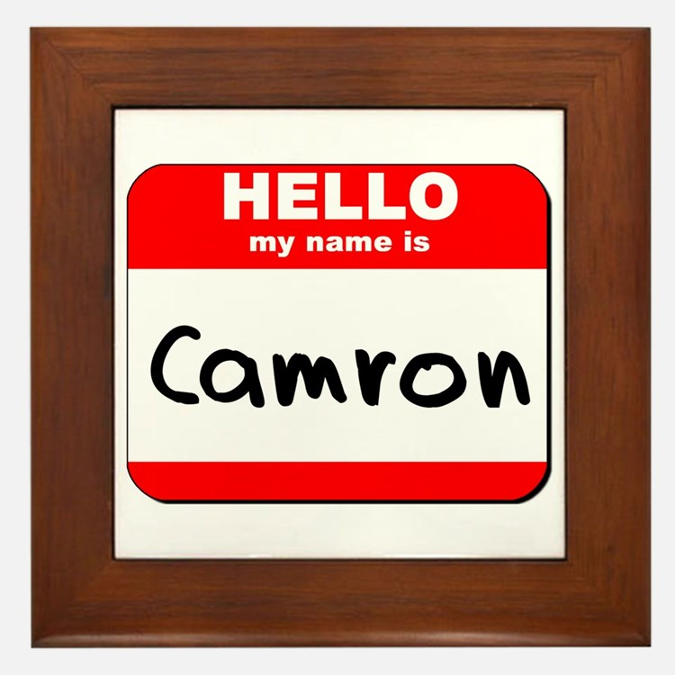 Hello my name is Camron Framed Tile