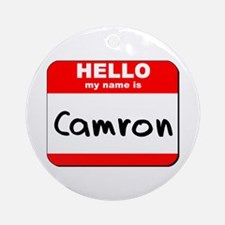 Hello my name is Camron Ornament (Round)