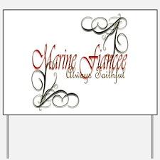 Swirl Marine Fiancee Yard Sign