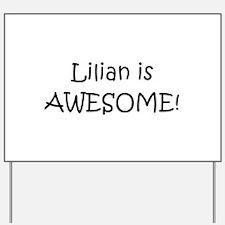 Cute Lilian Yard Sign