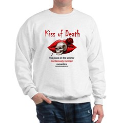 Kiss of Death Sweatshirt
