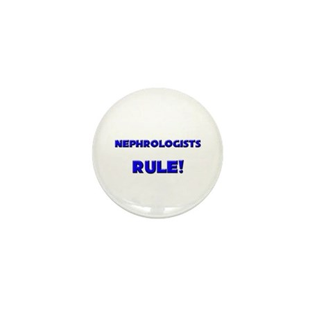 Nephrologists Rule! Mini Button (10 pack)