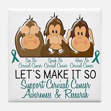 See Speak Hear No Cervical Cancer 2 Tile Coaster