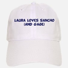 Laura Loves Sancho (and Gage Baseball Baseball Cap