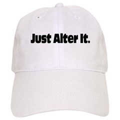Just Alter It Baseball Cap