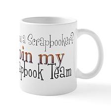 Join My Team - Scrap Mug