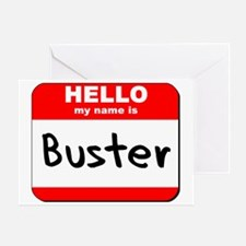 Hello my name is Buster Greeting Card