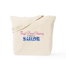 Forget Prince Charming, I hav Tote Bag