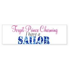 Forget Prince Charming, I hav Bumper Bumper Bumper Sticker