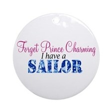 Forget Prince Charming, I hav Ornament (Round)