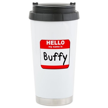 Hello my name is Buffy Stainless Steel Travel Mug