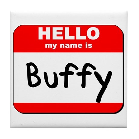 Hello my name is Buffy Tile Coaster