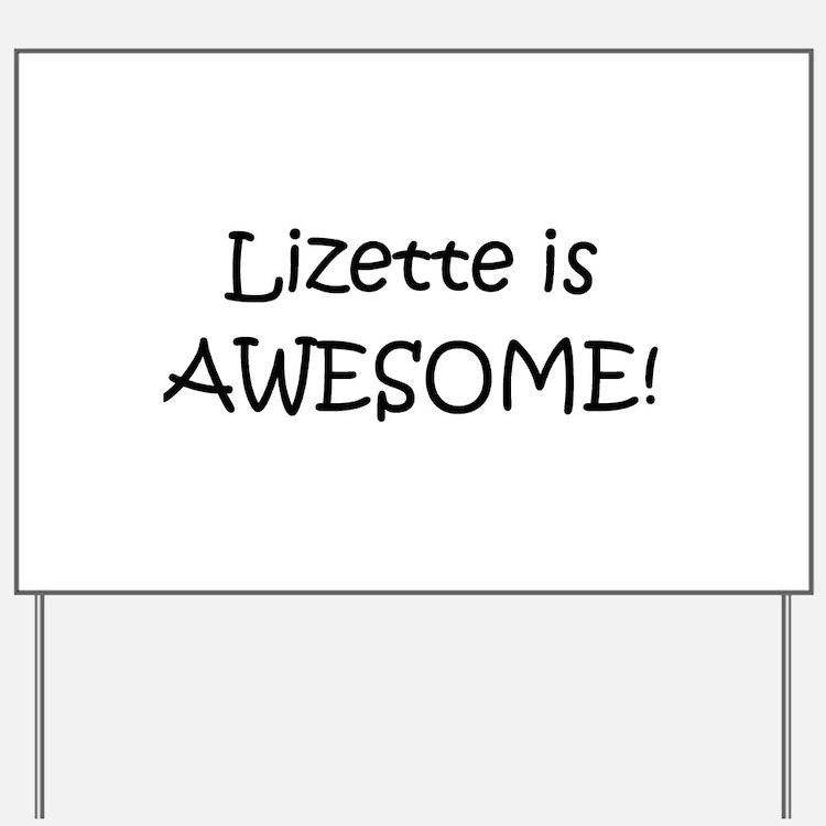 Cute Lizette Yard Sign