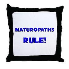 Naturopaths Rule! Throw Pillow