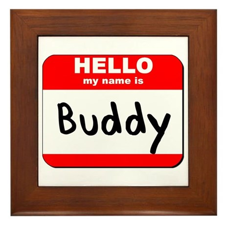 Hello my name is Buddy Framed Tile