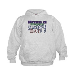 Have a Happy Scrappy Day Hoodie
