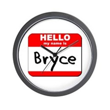 Hello my name is Bryce Wall Clock