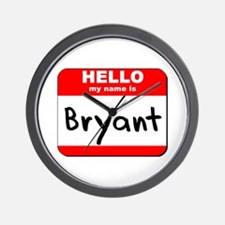 Hello my name is Bryant Wall Clock