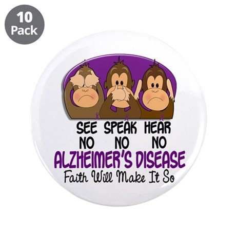 "See Speak Hear No Alzheimers 1 3.5"" Button (10 pac"