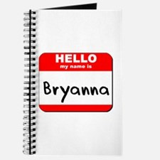 Hello my name is Bryanna Journal