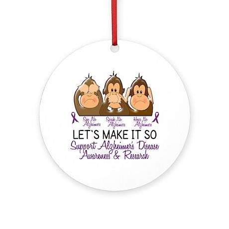 See Speak Hear No Alzheimers 2 Ornament (Round)