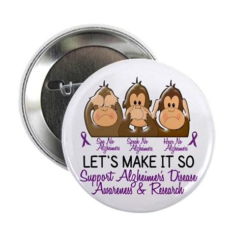 "See Speak Hear No Alzheimers 2 2.25"" Button (100 p"