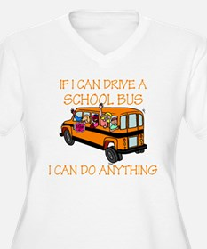 If I Can Drive A School Bus.. T-Shirt