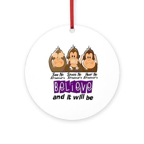 See Speak Hear No Alzheimers 3 Ornament (Round)