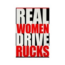 Real Women Drive Rucks Rectangle Magnet