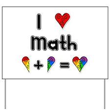 I Love Math Yard Sign