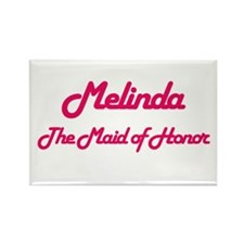 Melinda - Maid of Honor Rectangle Magnet