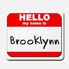 Hello my name is Brooklynn Mousepad