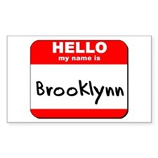 Hello my name is Brooklynn Rectangle Decal