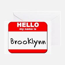 Hello my name is Brooklynn Greeting Card