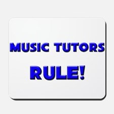 Music Tutors Rule! Mousepad