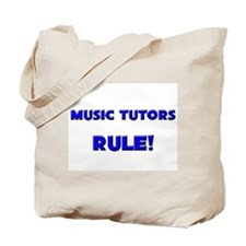 Music Tutors Rule! Tote Bag