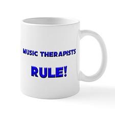 Music Therapists Rule! Mug