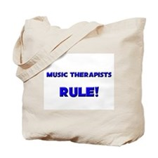 Music Therapists Rule! Tote Bag
