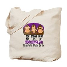 See Speak Hear No Fibromyalgia 1 Tote Bag