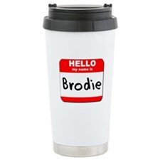 Hello my name is Brodie Travel Mug