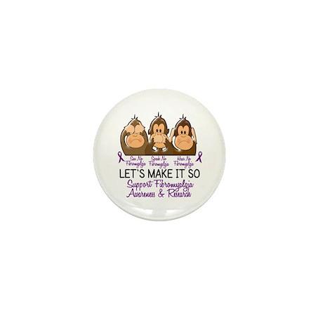 See Speak Hear No Fibromyalgia 2 Mini Button (100