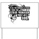 Stage Manager Yard Sign